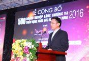 Công bố 500 doanh nghiệp tăng trưởng và thịnh vượng Việt Nam 2017